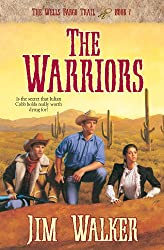 The Warriors (Wells Fargo Trail Book #7): Book 7