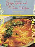 img - for Ginger Salad and Water Wafers: Recipes from Myanmar by Ma Thanegi (2013-10-15) book / textbook / text book