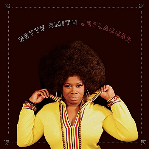 Bette Smith - Jetlagger - (BLM0545) - CD - FLAC - 2017 - HOUND Download