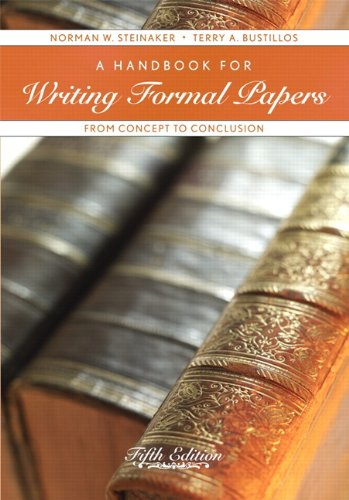 A Handbook For Writing Formal Papers: From Concept To Conclusion (5th Edition)