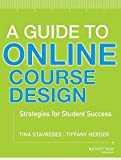 A Guide to Online Course Design 1st Edition