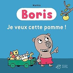 """Afficher """"Boris<br /> Je veux cette pomme !"""""""