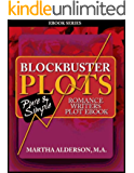 Blockbuster Plots Romance Writers Plot ebook