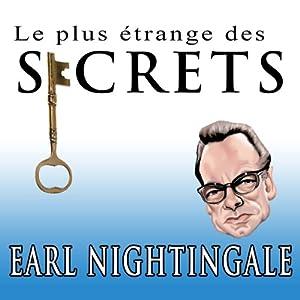 Le Plus Etrange Des Secrets [The Strangest Secret] (French Edition) Audiobook
