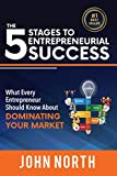 The 5 Stages to Entrepreneurial Success: What Every