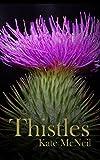 Thistles (Pistils Book 1)