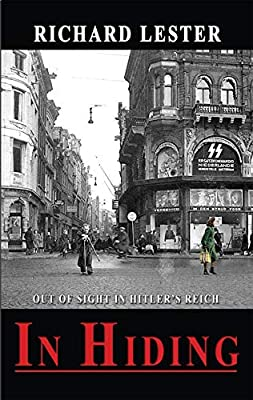 In Hiding: Out of Sight in Hitler's Reich
