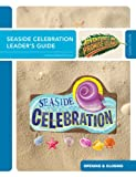 Seaside Celebration Leader's Guide (Vacation Bible School 2012: Adventures on Promise Island)