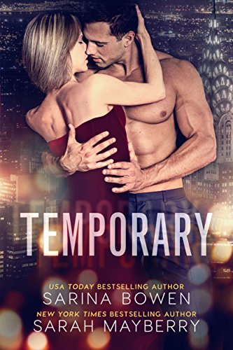 Temporary by [Bowen, Sarina, Mayberry, Sarah]