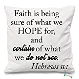 Faith Is Being Sure Of Bible Verse Custom Square Sofa Cushion Pillow case Cover Pillowslip 18x18 inch Two sides Printed
