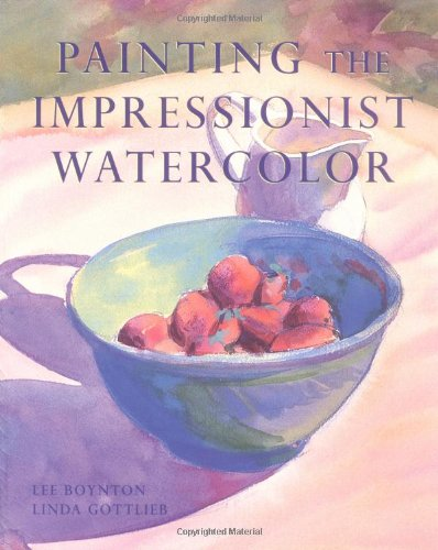Download Painting the Impressionist Watercolor PDF