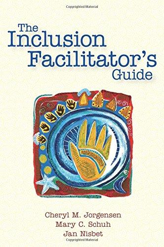 The Inclusion Facilitator's Guide