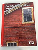 Social Studies Alive! America's Past TCI Student Edition 2016
