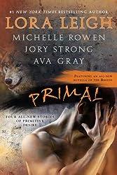 Primal (Berkley Sensation) by Leigh, Lora, Rowen, Michelle, Strong, Jory, Gray, Ava (2011) Paperback