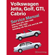 Volkswagen Jetta, Golf, GTI: 1993, 1994, 1995, 1996, 1997, 1998, 1999 Cabrio: 1995, 1996, 1997, 1998, 1999, 2000, 2001, 2002 (A3 Platform) Service Manual: Including 1.9l Tdi, 2.0l and 2.8l Vr6