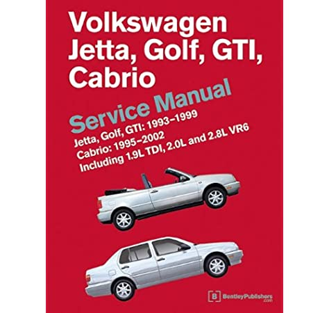 Volkswagen Jetta, Golf, GTI: 1993, 1994, 1995, 1996, 1997, 1998, 1999  Cabrio: 1995, 1996, 1997, 1998, 1999, 2000, 2001, 2002 (A3 Platform)  Service Manual: Bentley Publishers: 9780837616605: Amazon.com: BooksAmazon.com