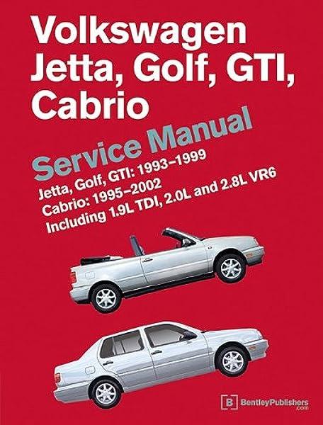 [XOTG_4463]  Volkswagen Jetta, Golf, GTI: 1993, 1994, 1995, 1996, 1997, 1998, 1999 Cabrio:  1995, 1996, 1997, 1998, 1999, 2000, 2001, 2002 (A3 Platform) Service Manual:  Bentley Publishers: 9780837616605: Amazon.com: Books | 1998 Vw Cabrio Wiring Diagram |  | Amazon.com