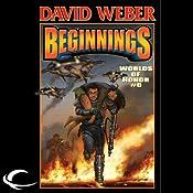Beginnings: Worlds of Honor #6 | David Weber, Charles E. Gannon, Timothy Zahn, Joelle Presby