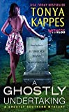 A Ghostly Undertaking: A Ghostly Southern Mystery (Ghostly Southern Mysteries)