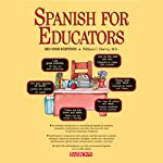 Spanish for Educators | William C. Harvey