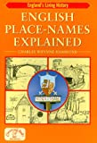 English Place-Names Explained, Whynne-Hammond, Charles, 1853069116