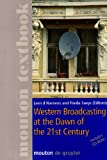 Western Broadcasting at the Dawn of the 21st Century, , 3110173638
