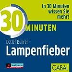 30 Minuten Lampenfieber | Detlef Bührer