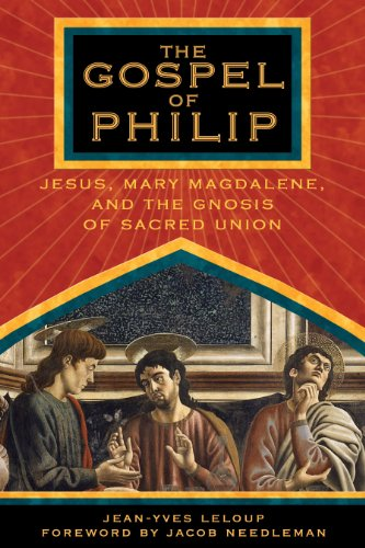 the-gospel-of-philip-jesus-mary-magdalene-and-the-gnosis-of-sacred-union