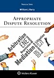 Appropriate Dispute Resolution (Aspen Paralegal Series)