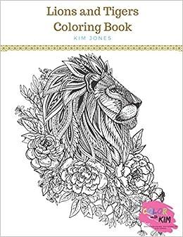 Amazon Com Lions And Tigers Big Cats Coloring Book