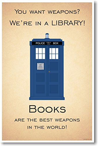 You Want Weapons? - Dr. Who Quote - NEW Classroom Motivational Reading Poster