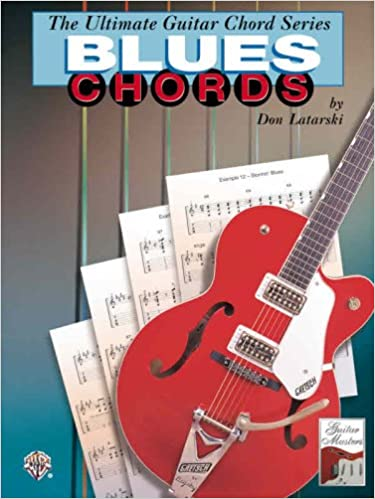 Blues Chords (The Ultimate Guitar Chords Series): Don Latarski ...