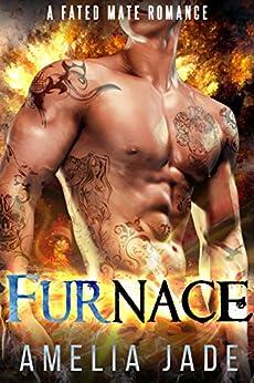 Furnace: A Fated Mate Romance by [Jade, Amelia]