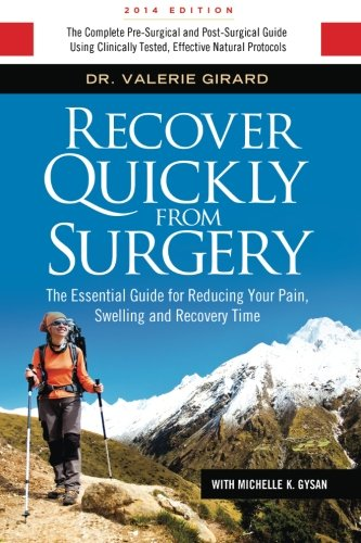 Recover Quickly From Surgery: The Essential Guide for Reducing Your Pain, Swelling and Recovery Time Naturally (Milliard Foam Leg Elevator Cushion With Washable Cover)