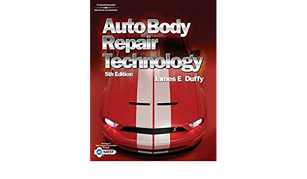 Auto Body Repair Technology: Amazon.es: James Duffy: Libros en idiomas extranjeros