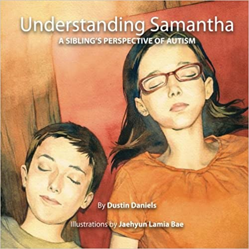 Understanding Samantha: A Sibling's Perspective of Autism