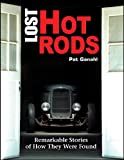img - for Lost Hot Rods: Remarkable Stories of How They Were Found (Cartech) book / textbook / text book