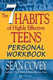 The 7 Habits of Highly Effective Teens: Personal Workbook