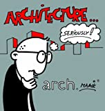 Architecture, Seriously, Hermans, Maaik, 0975565451