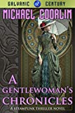 A Gentlewoman's Chronicles by Michael Coorlim front cover