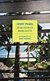img - for Ivory Pearl (New York Review Books Classics) book / textbook / text book