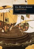 The Human Journey : A Concise Introduction to World History - 1450 to the Present, Reilly, Kevin, 1442213884