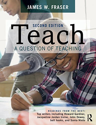Teach: A Question of Teaching by James W Fraser (2015-07-23)