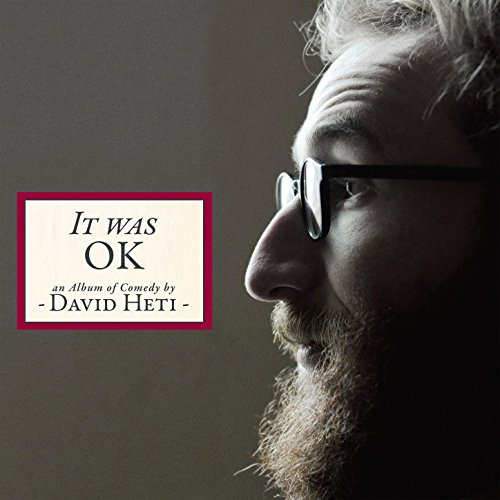 It Was Ok, An Album of Comedy ...