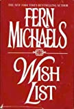 Wish List, Fern Michaels, 0786208511