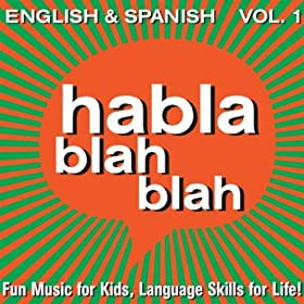 .com: English & Spanish, Vol. One: Habla Blah Blah: MP3 Downloads
