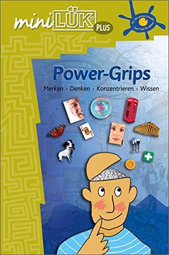 miniLÜK plus: miniLÜK: Power Grips: von 9 bis 99 Jahren