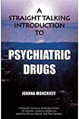 A Straight Talking Introduction to Psychiatric Drugs (Straight Talking Introductions) Paperback