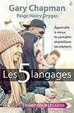 Les 5 Langages : apprendre à mieux te connaître et améliorer tes relations