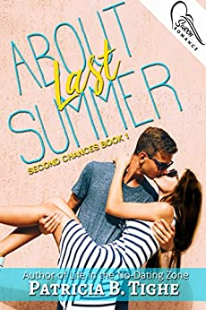 About Last Summer (Second Chances Book 1) by [Tighe, Patricia B.]